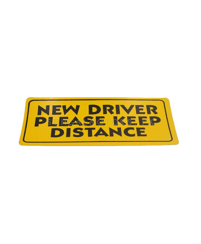 New Driver Please Keep Distance Sticker-SehgalMotors.Pk