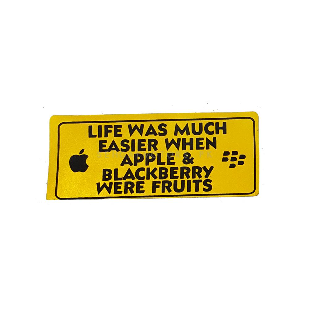 Life Was Much Easier Sticker-SehgalMotors.Pk