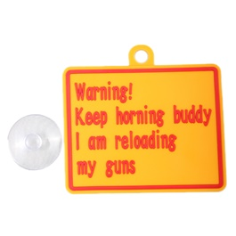 Keep Durable Horning Buddy I am reloading my guns PVC Hanging Tag for Windshield-SehgalMotors.Pk