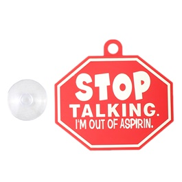 Stop Talking PVC Hanging Tag for Windshield Red White-SehgalMotors.Pk