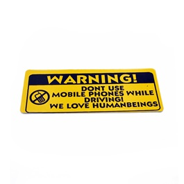 Dont Use Mobile Phone Warning Sticker Yellow-SehgalMotors.Pk