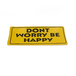 Dont Worry Be Happy Sticker-SehgalMotors.Pk