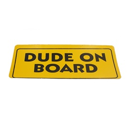 Dude On Board Sticker-SehgalMotors.Pk