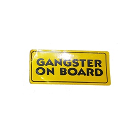 Gangster On Board Warning Sticker-SehgalMotors.Pk