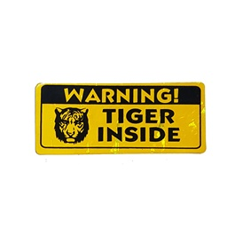 Tiger Inside Warning Sticker