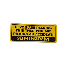 If You Are Reading This Car Warning Sticker-SehgalMotors.Pk